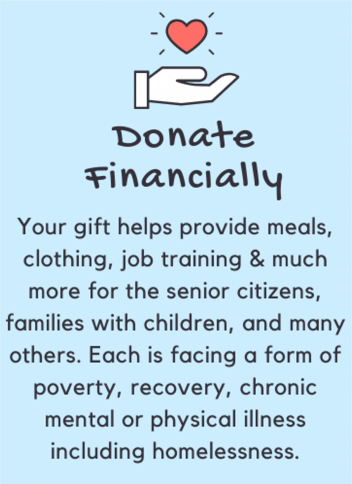 Consider a monetary donation to River of Life Mission & help us in making an impact!